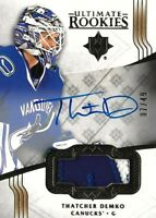 2016-17- ULTIMATE  ROOKIE THATCHER DEMKO   R.C. AUTO PATCH #/49  CANUCKS  HOT!!