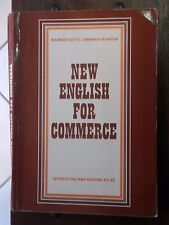 NEW ENGLISH FOR COMMERCE Maurizio Gotti Jennifer Pearson Atlas 1983 scuola libro