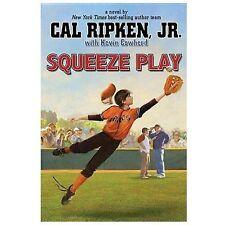 Cal Ripken, Jr.'s All-Stars Squeeze Play by Ripken Jr., Cal