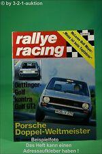 Rallye Racing 10/76 VW Golf GTI Porsche 924 BMW 320