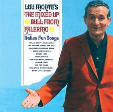 Lou Monte: The Mixed Up Bull From Palermo And Other Italian Fun Songs NEW CD