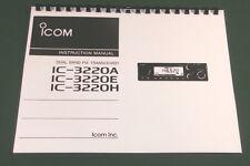 ICOM IC-3220A/E/H Instruction Manual - Premium Card Stock Covers & 28 LB Paper!