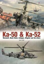 Photosniper: Ka-50 Ka-52: Werewolf, Black Shark, Erdogan, Alligator and the Othe