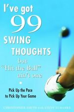 "Ive Got 99 Swing Thoughts but ""Hit the Ball"" Ain"