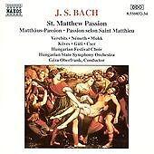J. S. Bach : St. Matthew Passion - Verbits/Nemeth/Mukk/Koves/Gati, Johann Sebast