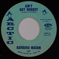 BARBARA MASON: Ain't Got Nobody ARCTIC Northern Soul 45 Superb HEAR