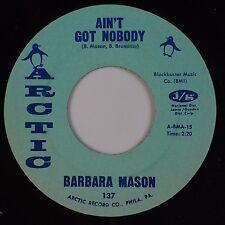 BARBARA MASON: Ain't Got Nobody ARCTIC Northern Soul 45 Superb HEAR