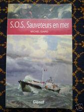 """""""S.O.S. SAUVETEURS EN MER""""-Michel GIARD-S.N.S.M.-GLENAT"""