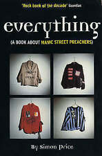 Everything (A Book about Manic Street Preachers), Acceptable, Simon Price, Book