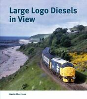 Large Logo Diesels in View RAILWAY BOOK  RRP £19.95 POST FREE