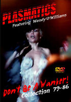 PLASMATICS FEATURING WENDY 'O' WILLIAMS DON'T BE A WANKER COLLECTION 79-86 DVD