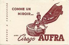 BUVARD / CHAUSSURE / PATE / CIRAGE AUFRA
