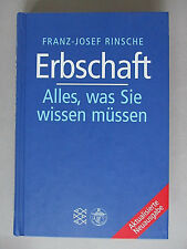 Erbschaft: Alles, was sie wissen müssen, Franz-Josef Rische ,Zustand: sehr gut