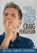 NEW - Craig Ferguson: Does This Need To Be Said? by Ferguson, Craig