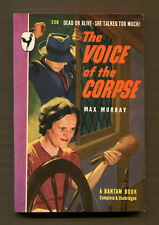 THE VOICE OF THE CORPSE by Max Murray - 1948 Bantam Book #358