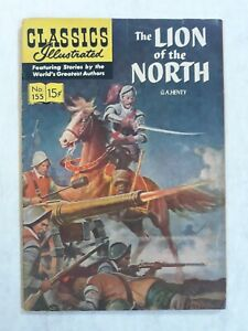 Classics illustrated 155 1st Edition first. The lion of the north g.a. henty