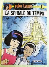 YOKO TSUNO 11. LA SPIRALE DU TEMPS (R Leloup, Espiral Tiempo). Tapa Dura,Francés