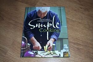Simple Cooking by Antonio Carluccio Book The Cheap Fast Free Post
