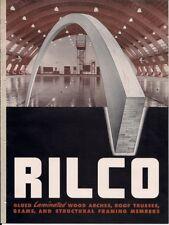 1945 RILCO Glued LAMINATED Wood Arches Trusses Beams Structural Framing Catalog