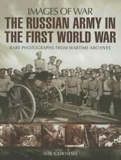 The Russian Army in the First World War (Images of War), Cornish, Nik