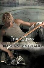 Iron Cross (The Dartmouth Cobras) (Volume 6) by Sommerland, Bianca