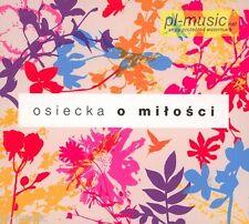 = OSIECKA o MILOSCI [Nosowska,Krajewski,Umer,Prus,Auguscik,Szafran] // CD sealed