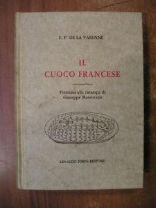 De La Varenne IL CUOCO FRANCESE testi antichi di gastronomia 20 Forni 1989