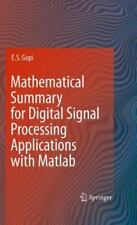 Mathematical Summary for Digital Signal Processing Applications with Matlab...