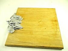 GEORGES BRIARD WOOD AND PEWTER CUTTING BOARD, CHEESE BOARD 11 X 11 INCHES