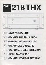 NAD 218 THX Original Amplifier Owners Manual Eng,Fren,Dani,Span,Ital,Swed,Portug