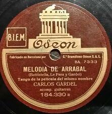 TANGO 78 rpm RECORD Odeon CARLOS GARDEL Melodía de arrabal / Recuerdo malevo