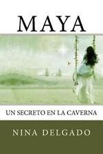 Maya : Un Secreto en la Caverna by Mitica Books and Nina Gadomski (2012,...