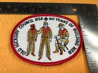 T2-100 BOY SCOUTS OF AMERICA PATCH -60 YEARS OF BUILDING MEN OLD HICKORY COUNCIL