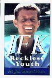 JFK: Reckless Youth by Nigel Hamilton