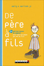 DE PERE A FILS - HARRY H. HARRISON JR