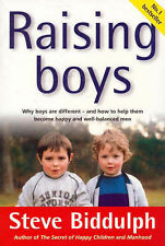 RAISING BOYS ~ Steve Biddulph ~ Why Boys Are Different And How To Help Them