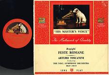 "Respighi FESTE ROMANE 10"" LP NBC SYMPHONY OCHESTRA Arturo Toscanini HMV BLP1011"