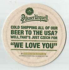 """12  Pilsner Urquell  Cold Shipping """"We Love You"""" Beer Coasters"""