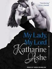 My Lady, My Lord by Katharine Ashe (2014, MP3 CD, Unabridged)