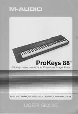 M-Audio ProKeys 88 Stage Piano USER GUIDE. Original Manual in Six Languages