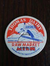 Thomas Dairy Milk Cap Auburn, Cal.