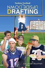 Fantasy Football Via Upside down Drafting (2014, Paperback, Large Type)