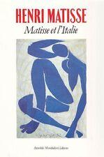 MATISSE - Schneider Pierre (a cura di) - Henri Matisse. Matisse et l'Italie