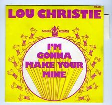 45 RPM SP LOU CHRISTIE I'M GONNA MAKE YOUR MINE