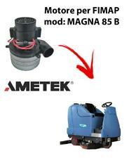Motore aspirazione Ametek Italia per lavapavimenti FIMAP MAGNA 85 B