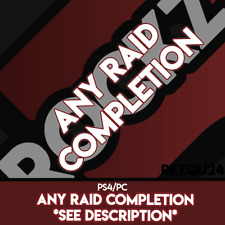 Any Raid Completion - PC/PS4