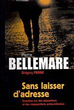 SANS LAISSER D'ADRESSE.   de  Pierre Bellemare.
