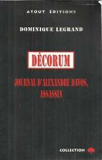 DOMINIQUE LEGRAND DECORUM-JOURNAL D'ALEXANDRE DAVOS,ASSASSIN