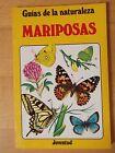 Guias de la Naturaleza,Mariposas.Editorial Juventud