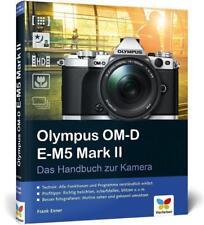 Olympus OM-D E-M5 Mark II von Frank Exner (2015, Gebundene Ausgabe)